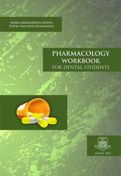 Pharmacology Workbook for Dental Students