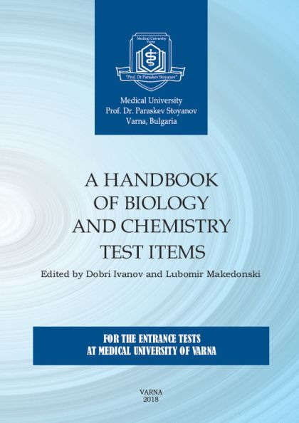 Handbook of Biology and Chemistry Test Items: For The Entrance Tests at Medical University of Varna