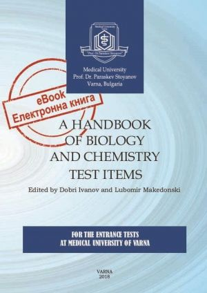 [eBook] Handbook of Biology and Chemistry Test Items: for The Entrance Tests at Medical University of Varna